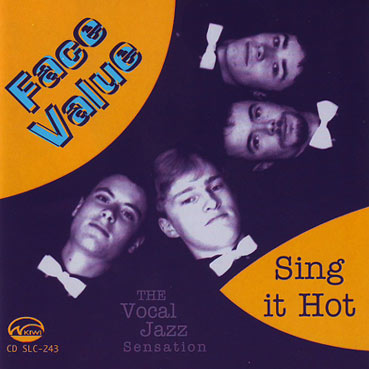 FACE VALUE - Sing It Hot